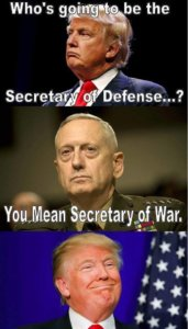 We're going to rename the DoD...to the DoW!